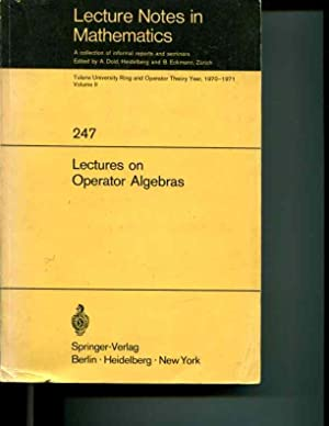 Lectures on operator algebras (Tulane University ring and operator theory year): Unknown