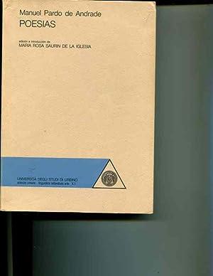 Poesias Volumes I and II: Manuel Pardo de Andrade (author); Maria Rosa Saurin de la Iglesia (editor...