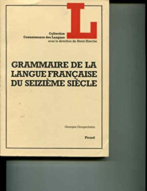 Grammaire de la langue française du seizià me sià cle