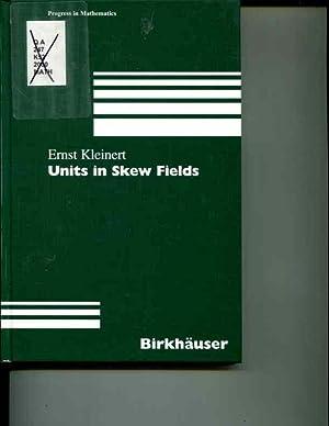 Units in Skew Fields (Progress in Mathematics): Kleinert, Ernst
