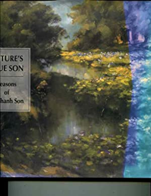 Nature's True Son: Seasons of Le Thanh Son: Hui, Shirley S. (Editor); Wen, Julia (Editor); ...