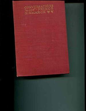 Conversations with Prince Bismarck [English Edition]: Poschinger, Heinrich, Ritter Von