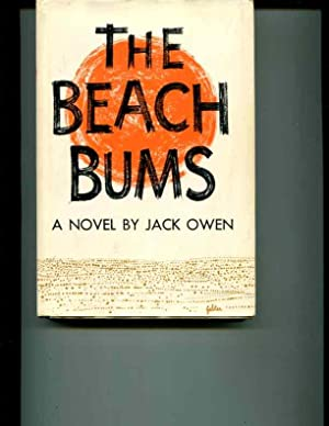 The Beach Bums.: Owen, Jack.