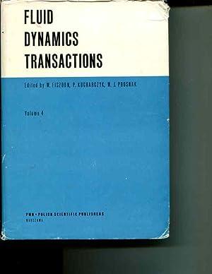 Fluid Dynamics Transactions Volume IV: W. Fiszdon; P. Kucharczyk; W.J. Prosnak (editors)
