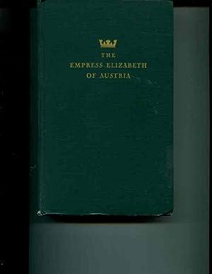 The Empress Elizabeth of Austria: Tschuppik, Karl