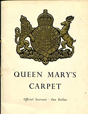 QUEEN MARY'S CARPET. Offical Souvenir.: Queen Mary's Carpet.