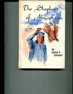 The shepherd of Abu Kush: Stinetorf, Louise A