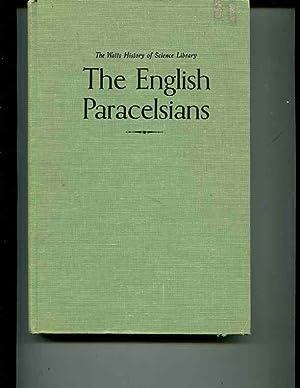 The English Paracelsians: Debus, Allen G.