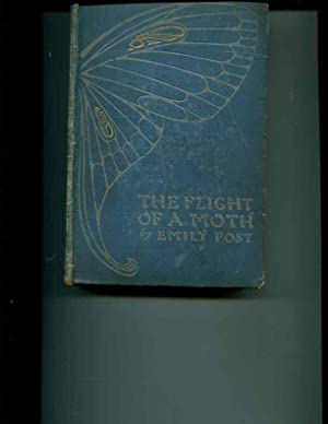 The Flight of a Moth: Emily Post