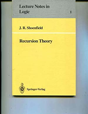 Recursion Theory (Lecture Notes in Logic): Shoenfield, Joseph R.