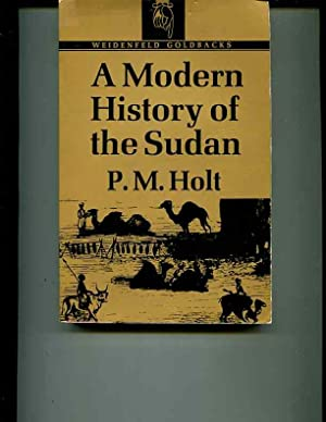 A Modern History of the Sudan: From: Holt, P.M.