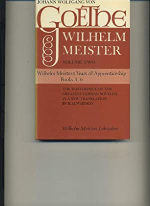 Wilhelm Meister's Years of Apprenticeship: Johann Wolfgang Von
