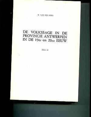 De volkssage in de Provincie Antwerpen in de 19de en 20ste eeuw (Reeks VI) (Dutch Edition): Berg, ...