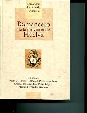 Romancero general de AndalucÃa. romancero de la provincia de Huelva.: Pedro Pinero Ramirez, ...