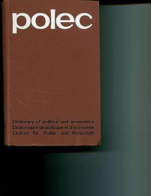 Polec: Dictionary of Politics and Economics: Back, Harry; Cirullies, Horst; Marquard, Gunter