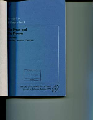 The Prison and the Prisoner, (Public policy: Dorothy Louise Campbell