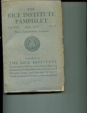 Rice Institute Pamphlet (Vol. VIII, April 1921, No. 2) Dante Sexcentenary Lectures: Various