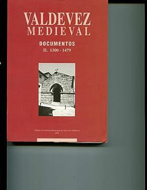 Valdevez Medieval Documentos II: Arquivos de Lisboa 1300-1479