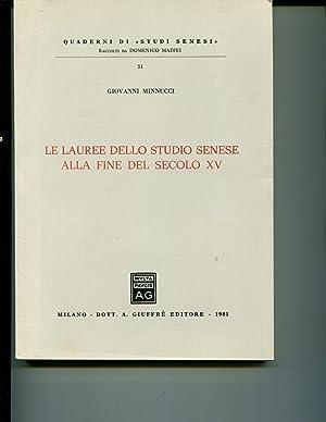 Le Lauree Dello Studio Senese Alla Fine: Giovanni Minnucci