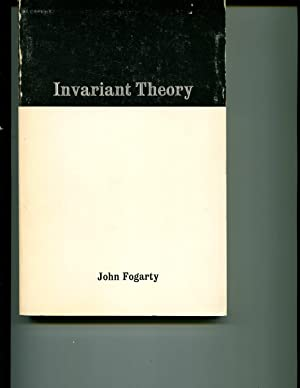 Invariant Theory: Fogarty, John