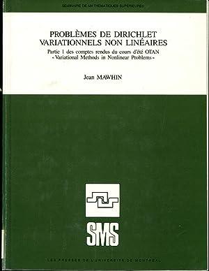 Problemes de Dirichlet variationnels non lineaires: Partie 1 des comptes rendus du cours d'ete...