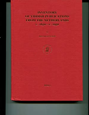 Inventory of Yiddish Publications from the Netherlands c.1650 - c. 1950 (Hebrew Language and ...