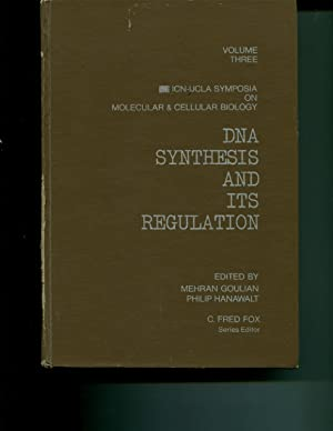 DNA synthesis and its regulation: [proceedings] (ICN-UCLA symposia on molecular & cellular ...