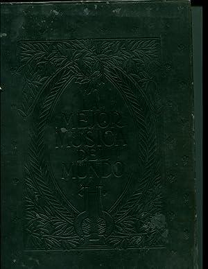 LA MEJOR MUSICA DEL MUNDO Tomo II. Edicion Latino-Americana: Junta Editorial de la Sociedad ...