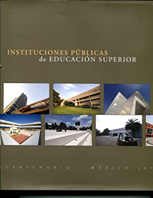 Instituciones publicas de educacion superior / Public institutions of higher education (...