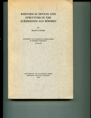 Rhetorical Devices and Structure in the Ackermann Aus Bohman; Univeristy of California Publications...