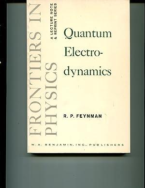 Quantum Electro-Dynamics: Feynman, Richard