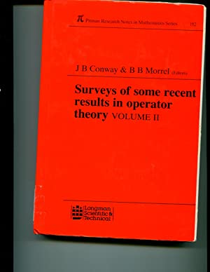 Surveys of Some Recent Results in Operator Theory: v. 2 (Chapman & Hall/CRC Research Notes...