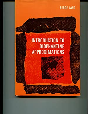 Introduction to Diophantine Approximations: Serge Lang
