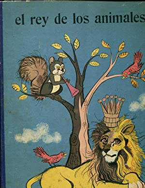 El rey de los animales: Leonardo Pasciuti/G.B. Carpi ( Ilustrador)