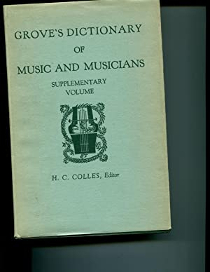 Grove's Dictionary of Music and Musicians Supplementary Vol.: Colles, H.C. ( edited by )