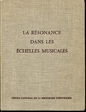 La Resonance Dans Le Echelles Musicales: Paris, 9-14 Mai 1960: Weber, Edith