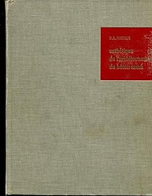 Esthetique de l'architecture du beton arme: Michelis, P.A.