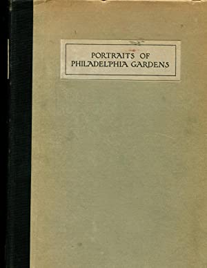 Portraits of Philadelphia gardens: Bush-Brown, Louise Carter Bush-Brown, James,