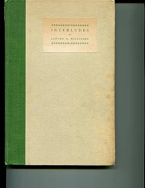 Interludes: Wilkinson, Lupton A.
