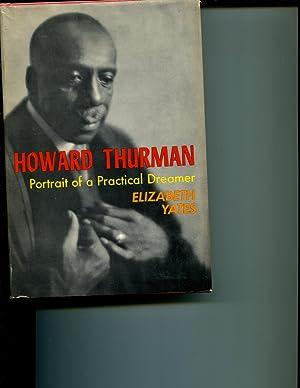 Howard Thurman, portrait of a practical dreamer: Yates, Elizabeth