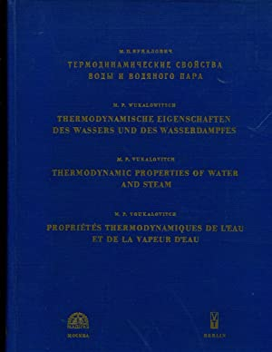 Thermodynamics Properties of Water and Steam, 6th: M. P. Vukalovitch
