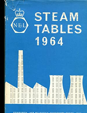 DEPARTMENT OF SCIENTIFIC AND INDUSTRIAL RESEARCH NATIONAL ENGINEERING LABORATORY: STEAM TABLES 1964...