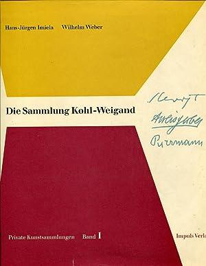 Die Sammlung Kohl-Weigand. Private Kunstsammlungen, Bd. 1 hrsg. von Rainer Zimmermann.: Imiela, ...
