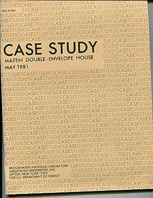 Case Study: Mastin Double-Envelope House: Jones, RF; Dennehy, G; Ghaffari, HT; Munson, GE