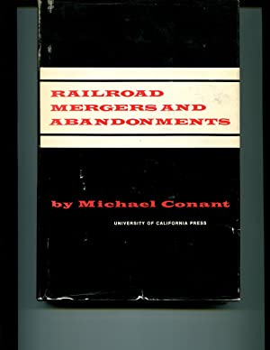 Railroad Mergers and Abandonments: Conant, Michael