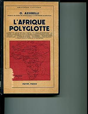 L Afrique Polyglotte. Edition Francaise Revue et Augmentee par l Auteur. ( Bibliotheque ...