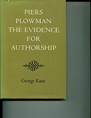 Piers Plowman: The Evidence for Authorship: Kane, George