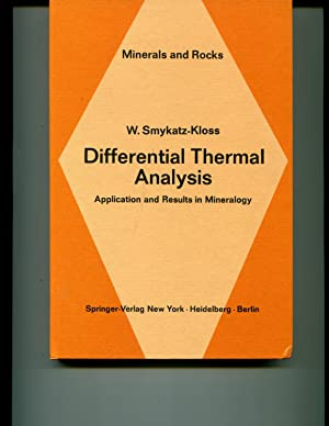 Differential thermal analysis;: Application and results in mineralogy (Minerals and rocks): ...