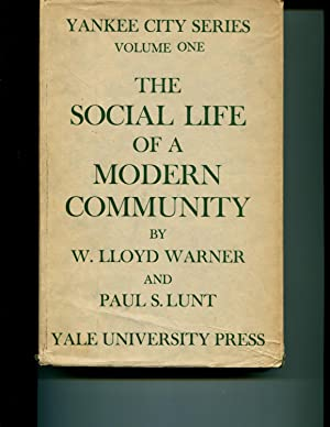 4 Vols. Vol. I, Social Life of a Modern Community by Warner and Lund; Vol. II, Status System of a ...