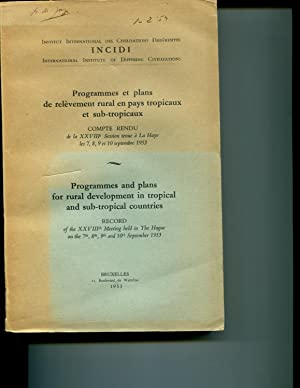 Programmes and plans for rural development in tropical and sub-tropical Countries: Record of the ...